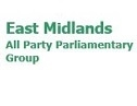 East Midlands All Party Parliamentary Group