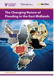 The Changing Nature of Flooding in the East Midlands